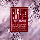 Virgin Voices: A Tribute To Madonna Volume Two de Various Artists