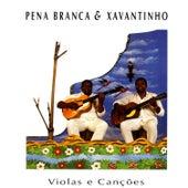 Violas E Canções de Pena Branca e Xavantinho