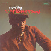 Things Have Got To Change by Archie Shepp