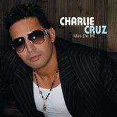 Más De Mí by Charlie Cruz