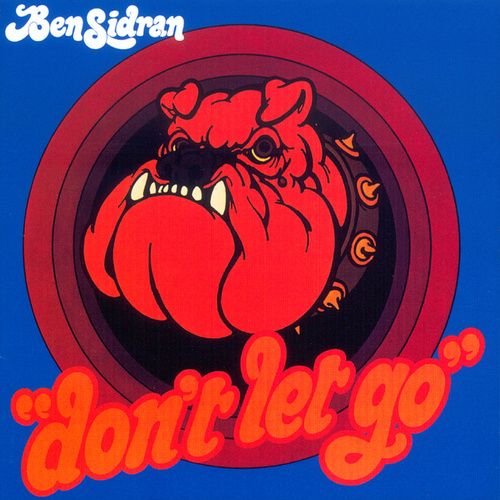 Don't Let Go by Ben Sidran