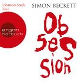 Obsession (Gekürzte Fassung) von Simon Beckett