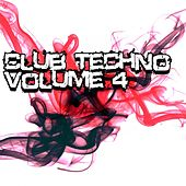 Club Techno Volume 4 - EP by Various Artists