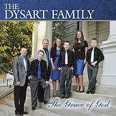 The Grace of God by The Dysart Family