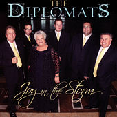 Joy In The Storm von The Diplomats