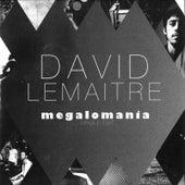 Megalomania de David Lemaitre