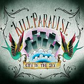 City in the Sky (Leaving Clouds Behind) van Kill Paradise