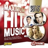 Maximum Hit Music 2010 Best Of de Various Artists