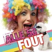 Alle 50 Fout van Various Artists