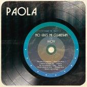 No Eres Mi Guardián - Hoy de Paola