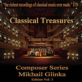 Classical Treasures Composer Series: Mikhail Glinka, Vol. 1 by Various Artists