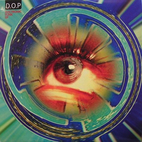 Electronic Funk EP by D.O.P.