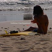Intime Confessioni I Racconti E Le Emozioni by Deekay