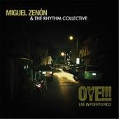 Oye!!! Live in Puerto Rico by Miguel Zenón