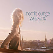 Nordic Lounge Weekend by Various Artists