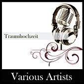 Traumhochzeit de Various Artists