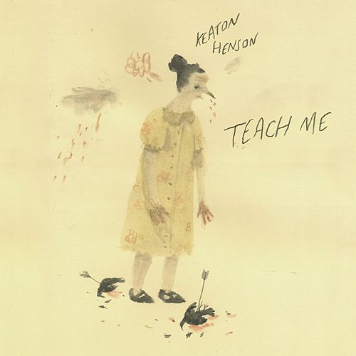 Teach Me by Keaton Henson