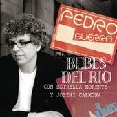 Bebes del Rio (En Directo) de Pedro Guerra