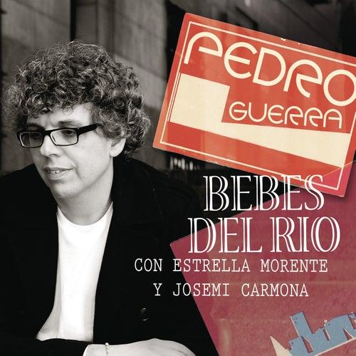 Bebes Del Rio by Pedro Guerra
