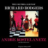 The Columbia Album of Richard Rodgers, Vol. 2 (Original Album 1957) de Andre Kostelanetz And His Orchestra