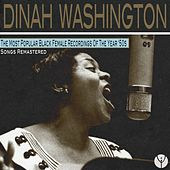The Most Popular Black Female Recordings of the Year '50s (Remastered) by Dinah Washington