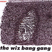 The Book Is All Wet de The Wiz Bang Gang