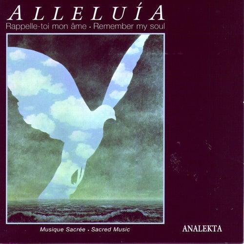 Alleluía; Remember My Soul: Sacred Music (Rappelle-Toi Mon Ame: Musique Sacrée von Various Artists