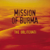 The Obliterati by Mission of Burma