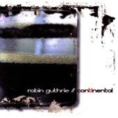 Continental de Robin Guthrie
