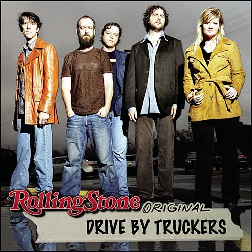 Rolling Stone Original by Drive-By Truckers