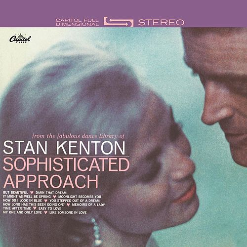 Sophisticated Approach by Stan Kenton