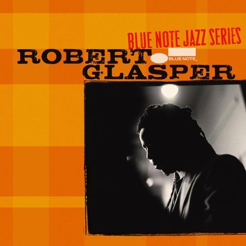 Blue Note Jazz Series by Robert Glasper
