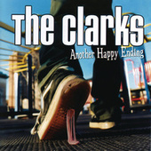 Another Happy Ending by The Clarks