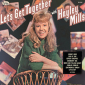 Let's Get Together With Hayley Mills by Hayley Mills
