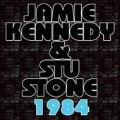1984 by Jamie Kennedy And Stu Stone