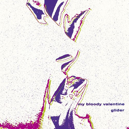 Glider by My Bloody Valentine