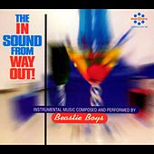 The In Sound From Way Out! de Beastie Boys