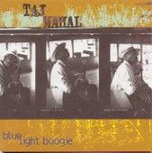 Blue Light Boogie di Taj Mahal