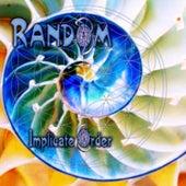 Implicate Order by Random