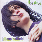 Hey Babe de Juliana Hatfield