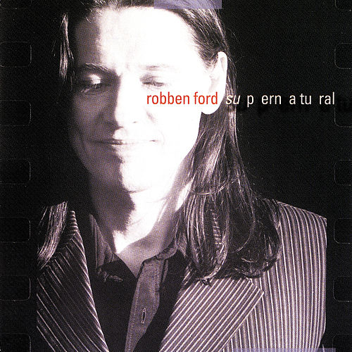 Supernatural by Robben Ford
