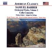 Cello Concerto / Medea / Adagio by Samuel Barber