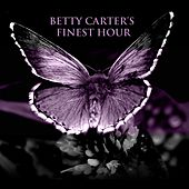 Betty Carter's Finest Hour von Betty Carter