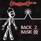 Back 2 Base X by (hed) pe
