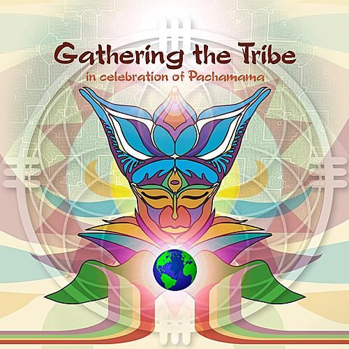 Gathering The Tribe by Various Artists