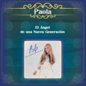 El Ángel de una Nueva Generación de Paola