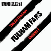 Fulham FC Fans Anthology I (Real Fulham Football Club Football Songs) de Various Artists