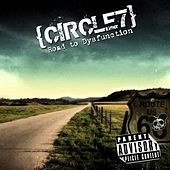 Road To Dysfunction by Circle7