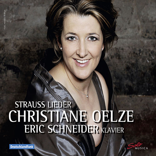 Strauss: Lieder by Christiane Oelze