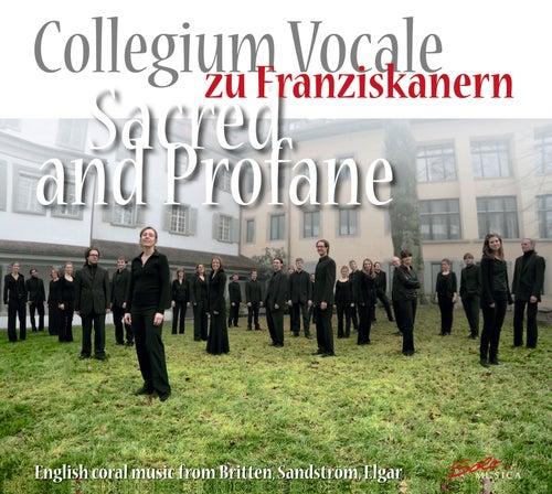 Sacred and Profane: English choral music from Britten, Sandström, Elgar by Collegium Vocale zu Franziskanern Luzern